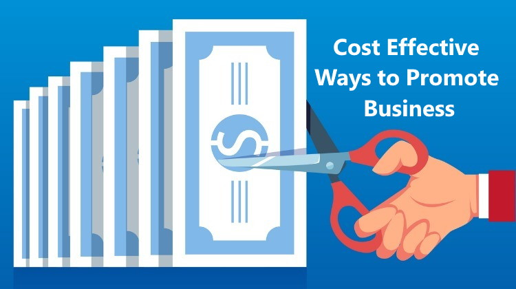 Cost Effective Ways to Promote Business